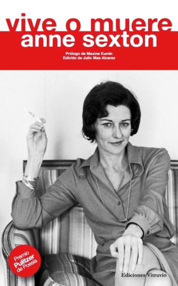 Anne Sexton- Vive o muere