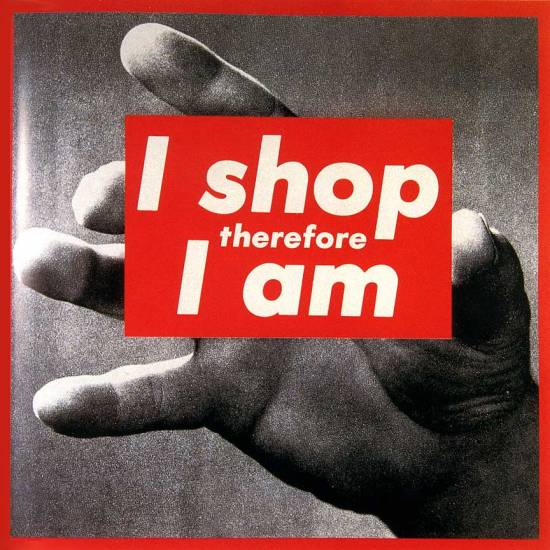 Barbara Kruger- Untitled (I shop therefore I am), 1987