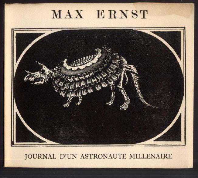 Max Ernst - Journal d'un astronaute millenaire, 1969