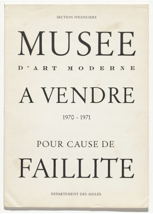 Marcel Broodthaers - Musée d'Art Moderne à vendre–pour cause de faillite (Museum of Modern Art for sale–due to bankruptcy), 1970-1971